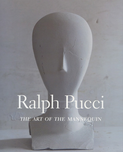 Ralph Pucci Art of the Mannequin